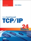 Image for Sams teach yourself TCP/IP in 24 hours