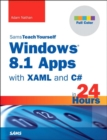 Image for Sams teach yourself Windows 8.1 apps with XAML and C` in 24 hours