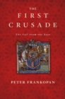 Image for First Crusade: The Call from the East