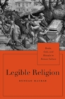 Image for Legible religion  : books, gods, and rituals in Roman culture