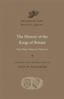 Image for The history of the kings of Britain  : the first variant version