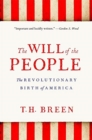 Image for The will of the people  : the revolutionary birth of America