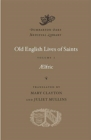 Image for Old English Lives of Saints, Volume I