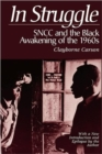 Image for In struggle  : SNCC and the black awakening of the 1960s