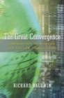 Image for The Great Convergence : Information Technology and the New Globalization