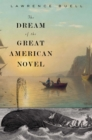 Image for The dream of the great American novel