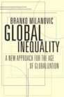 Image for Global inequality  : a new approach for the age of globalization