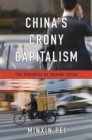 Image for China's crony capitalism  : the dynamics of regime decay