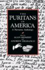 Image for The Puritans in America : A Narrative Anthology