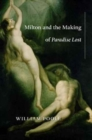 Image for Milton and the Making of Paradise Lost