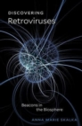 Image for Discovering retroviruses  : beacons in the biosphere
