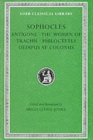 "Image for Sophocles : v.2 : ""Antigone"", ""Women of Trachis"", ""Philocetes"", ""Oedipus at Colonus"""
