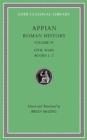 Image for Roman History, Volume IV : Civil Wars, Books 1-2