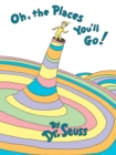 Image for Oh, the places you'll go!