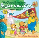 Image for Berenstain Bears Don't Pollute