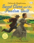 Image for Sweet Clara and the Freedom Quilt