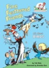 Image for Fine Feathered Friends : All About Birds