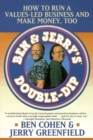 Image for Ben & Jerry's double dip  : lead with your values and make money too