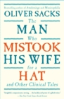 Image for The Man Who Mistook His Wife for a Hat and Other Clinical Tales