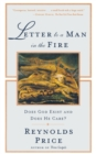 Image for Letter To A Man In The Fire : Does God Exist And Does He Care