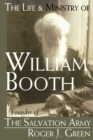 Image for The Life and Ministry of William Booth : Founder of the Salvation Army