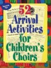 Image for 52 Arrival Activities for Children's Choir