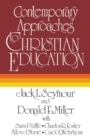 Image for Contemporary Approaches to Christian Education