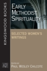 Image for Early Methodist Spirituality : Selected Women's Writings