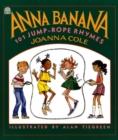 Image for Anna Banana  : 101 jump-rope rhymes