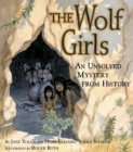 Image for The Wolf Girls : An Unsolved Mystery from History