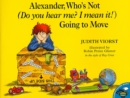 Image for Alexander, Who's Not (Do You Hear Me? I Mean It!) Going to Move