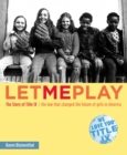 Image for Let Me Play : The Story of Title IX: The Law That Changed the Future of Girls in America