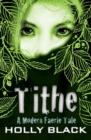 Image for Tithe  : a modern faerie tale