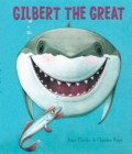 Image for Gilbert the Great