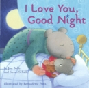 Image for I Love You, Good Night