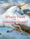 Image for Where Have the Unicorns Gone?