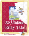 Image for An Undone Fairy Tale