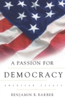Image for A passion for democracy  : American essays
