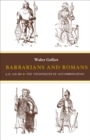 Image for Barbarians and Romans, A.D. 418-584 : The Techniques of Accommodation
