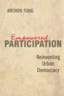 Image for Empowered participation  : reinventing urban democracy