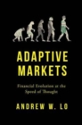 Image for Adaptive markets  : financial evolution at the speed of thought