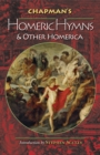 Image for Chapman's Homeric hymns and other Homerica