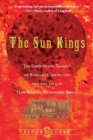 Image for The sun kings  : the unexpected tragedy of Richard Carrington and the tale of how modern astronomy began