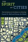 Image for The spirit of cities  : why the identity of a city matters in a global age