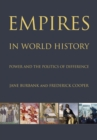 Image for Empires in world history  : power and the politics of difference