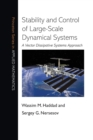 Image for Stability and control of large-scale dynamical systems  : a vector dissipative systems approach