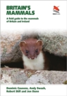 Image for Britain's mammals  : a field guide to the mammals of Britain and Ireland