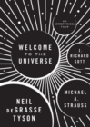 Image for Welcome to the universe  : an astrophysical tour