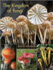 Image for The Kingdom of Fungi