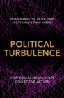 Image for Political turbulence  : how social media shape collective action